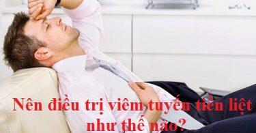nen-dieu-tri-viem-tuyen-tien-liet-nhu-the-nao