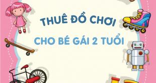 Thue-do-choi-cho-be-gai-2-tuoi